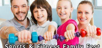 Sports & Fitness Family Fest