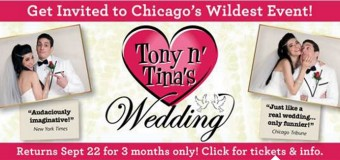 Tony n' Tina's Wedding Chicago Discount Tickets