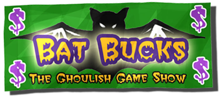 Bat Bucks The Goulish Game Show