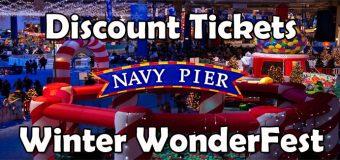 Winter Wonderfest Navy Pier Discount Tickets