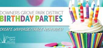 Downers Grove Park District Birthday Parties