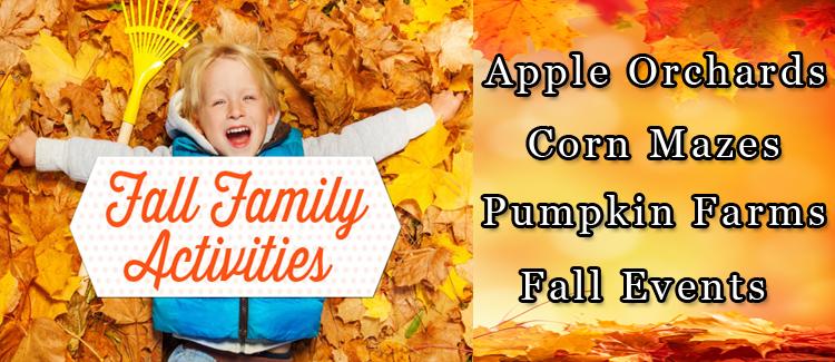 Fall Family Fun & Activities!