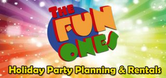 The Fun Ones! Holiday Party Planning & Equipment Rentals