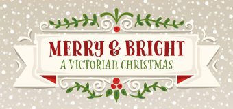 Merry & Bright A Victorian Christmas by Downers Grove Park District