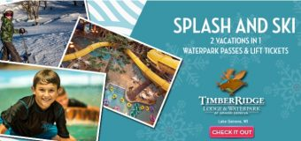 Timber Ridge Lodge & Waterpark – Splash & Ski Vacation Package