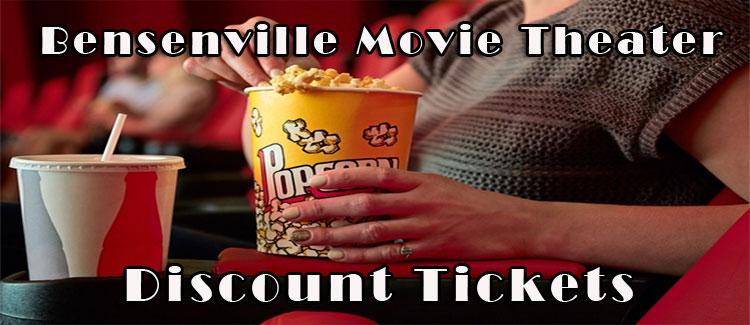 Bensenville Movie Theater Discount Tickets