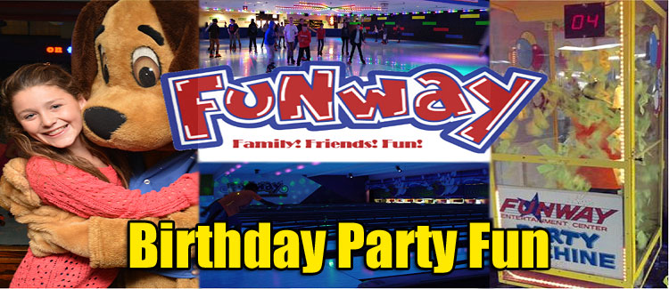 Great Birthday Parties Start At Funway Entertainment Center