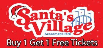 Santa's Village Discount Tickets Buy 1 Get 1 Free