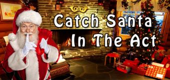 Catch Santa In The Act