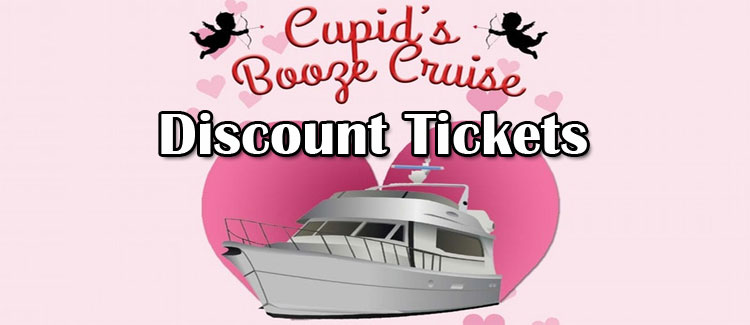 Cupids Booze Cruise Discount Tickets