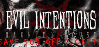Discount Tickets To Evil Intentions Haunted House In Elgin