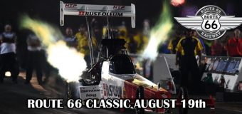 ROUTE 66 Classic August 19th At Route 66 Raceway In Joliet