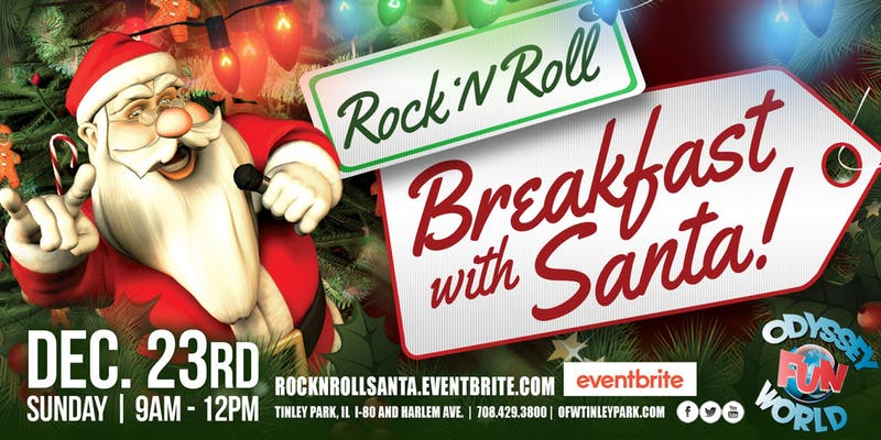 Rock 'N Roll Breakfast With Santa & DJ Jimmy Jamz! at Odyssey Fun World Tinley Park