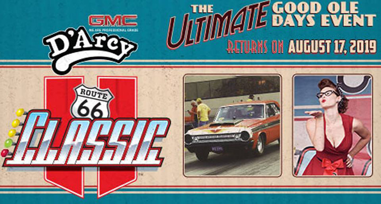 D'Arcy Buick GMC Route 66 Classic August 17th at Route 66 Raceway