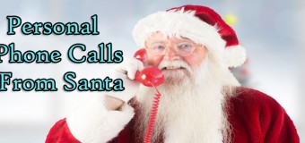Receive A Live Personalized Phone Call From Santa Claus