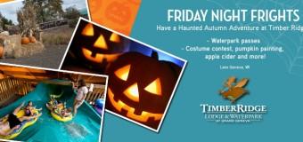 Friday Night Frights at Timber Ridge Lodge & Waterpark