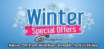 Save On Fun Winter Holiday Break Activities
