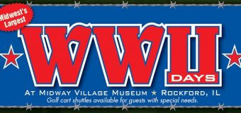 World War II Days at Rockford's Midway Village Museum September 22 & 23